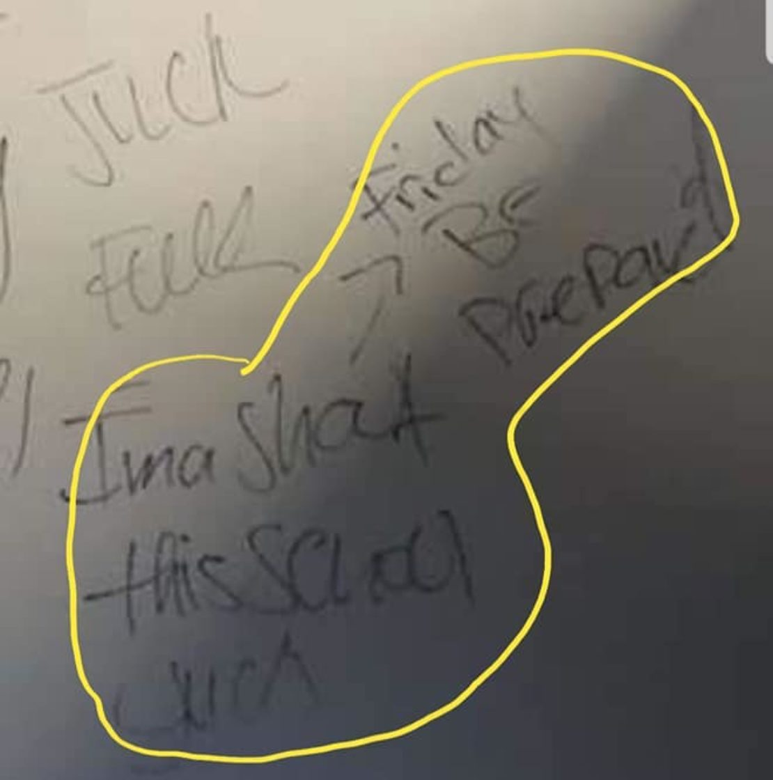 One of the threatening messages found at Mayfair High School on Oct. 8, 2019. Facebook.