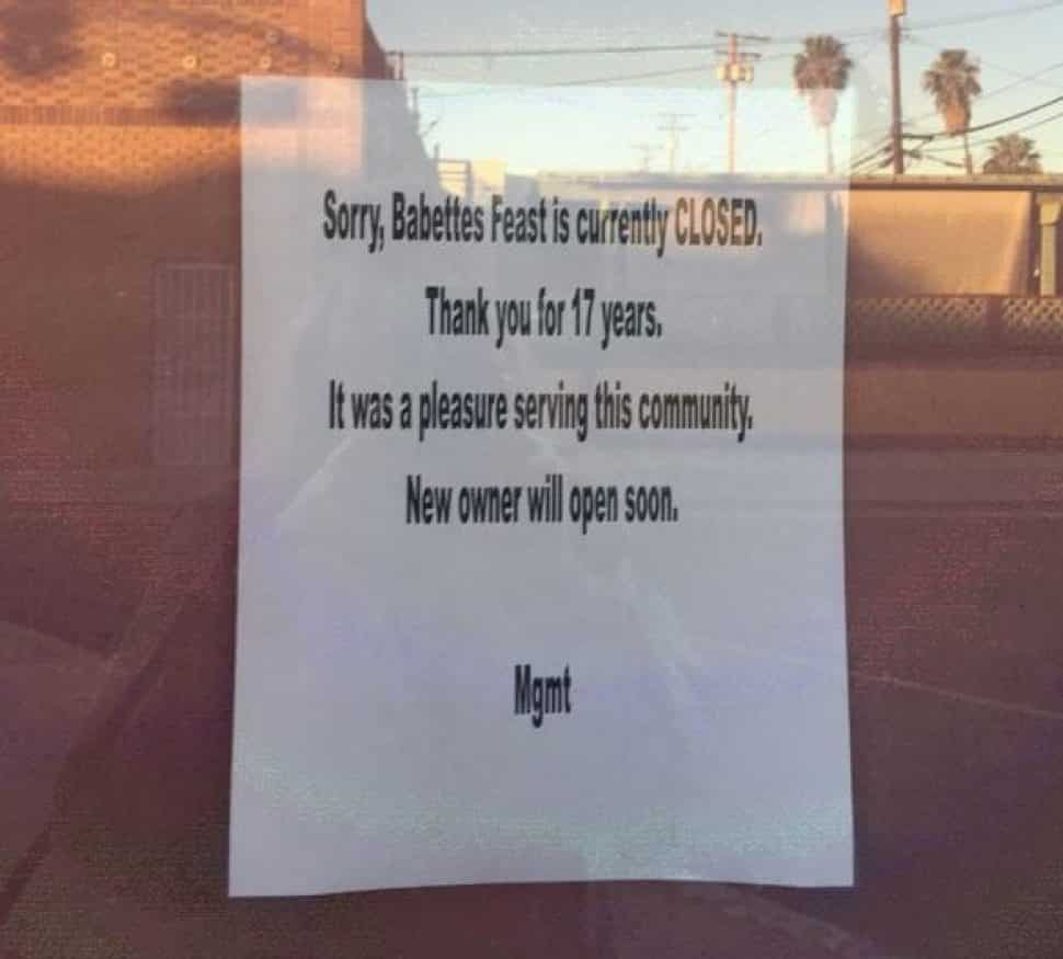 The sign posted at Babette's Feast in Belmont Shore announcing their closure. Photo by Kate Karp.